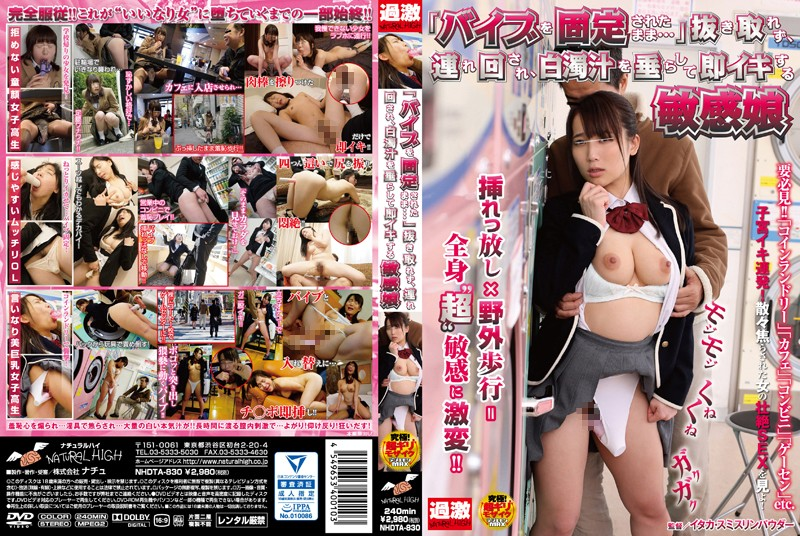 "[NHDTA-830] ""The Vibrator Is Still Stuck Inside Me…"" Sensual Girls Who Can't Get Enough, Are Dragged Around And Given Cum Facial Treatment Until They Climax (480p)"